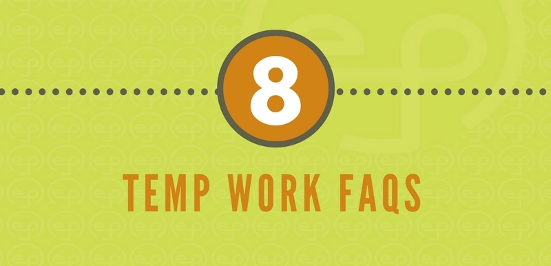 Temporary Work: 8 Most Frequently Asked Questions